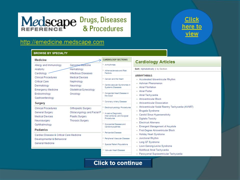 Click here to view Click to continue http://emedicine.medscape.com