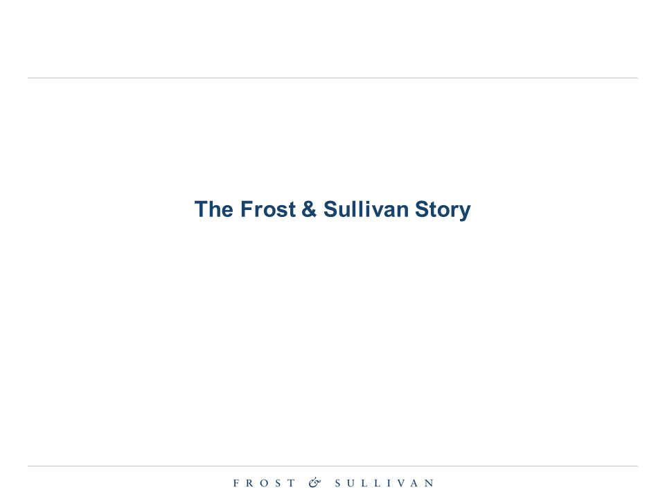 The Frost & Sullivan Story