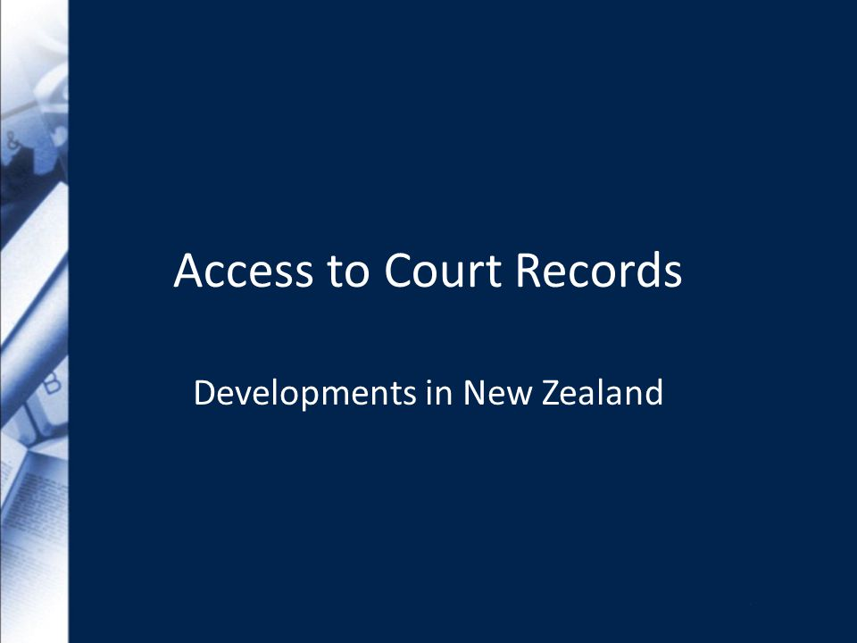 Access to Court Records Developments in New Zealand