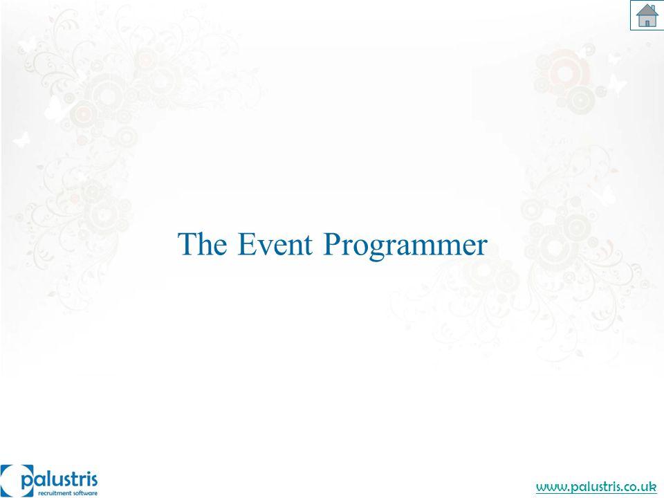 www.palustris.co.uk The Event Programmer