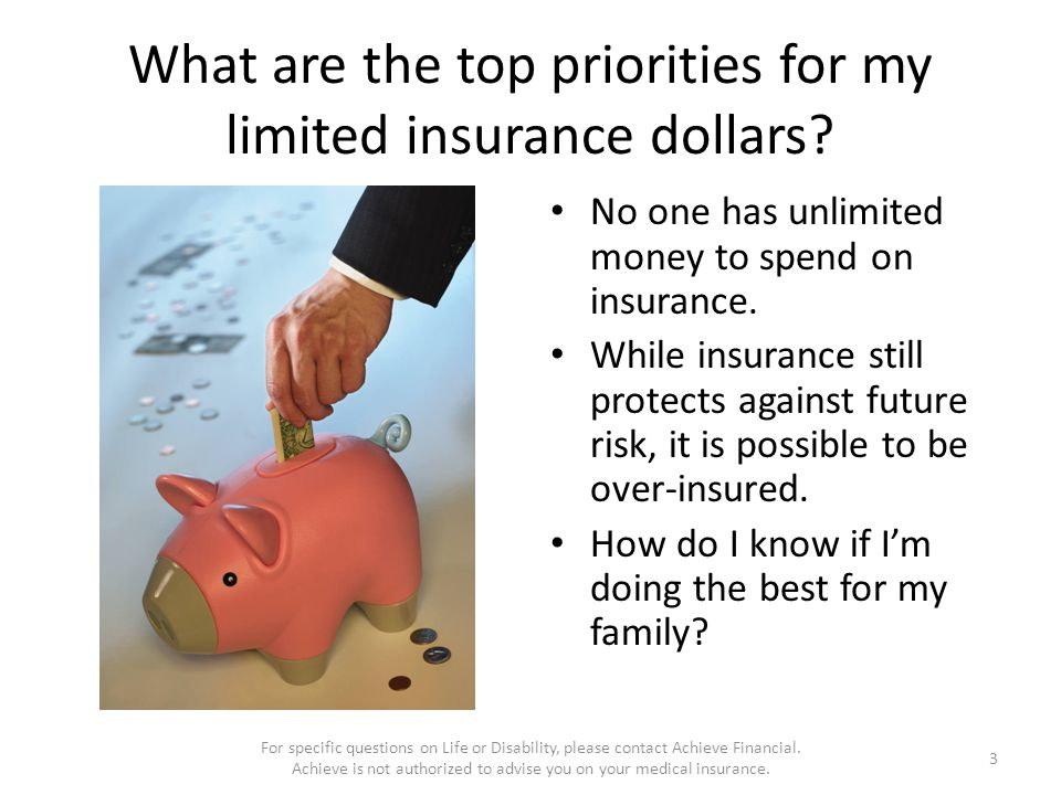 What are the top priorities for my limited insurance dollars.