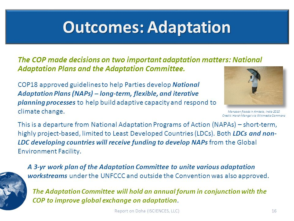 Outcomes: Adaptation The COP made decisions on two important adaptation matters: National Adaptation Plans and the Adaptation Committee.