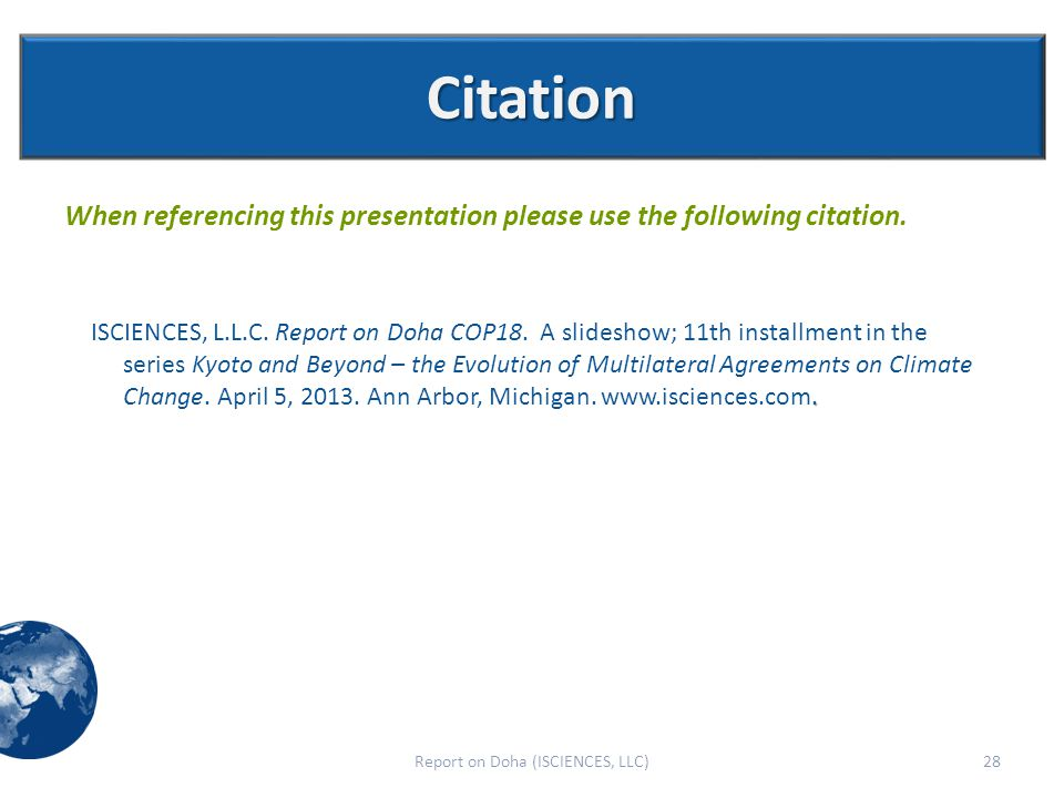 Citation When referencing this presentation please use the following citation..