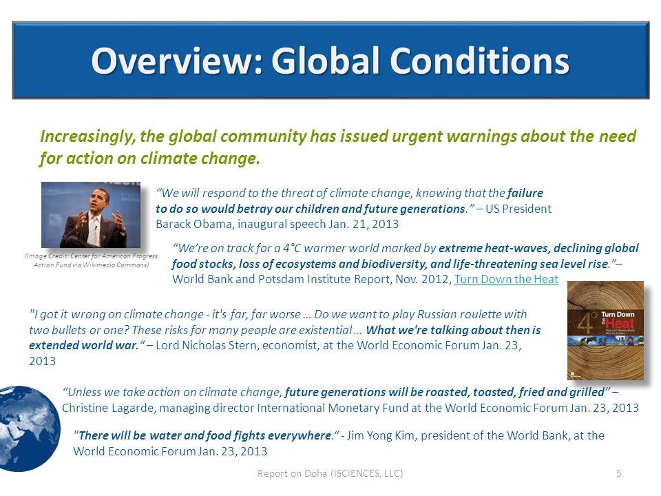 Overview: Global Conditions Increasingly, the global community has issued urgent warnings about the need for action on climate change.