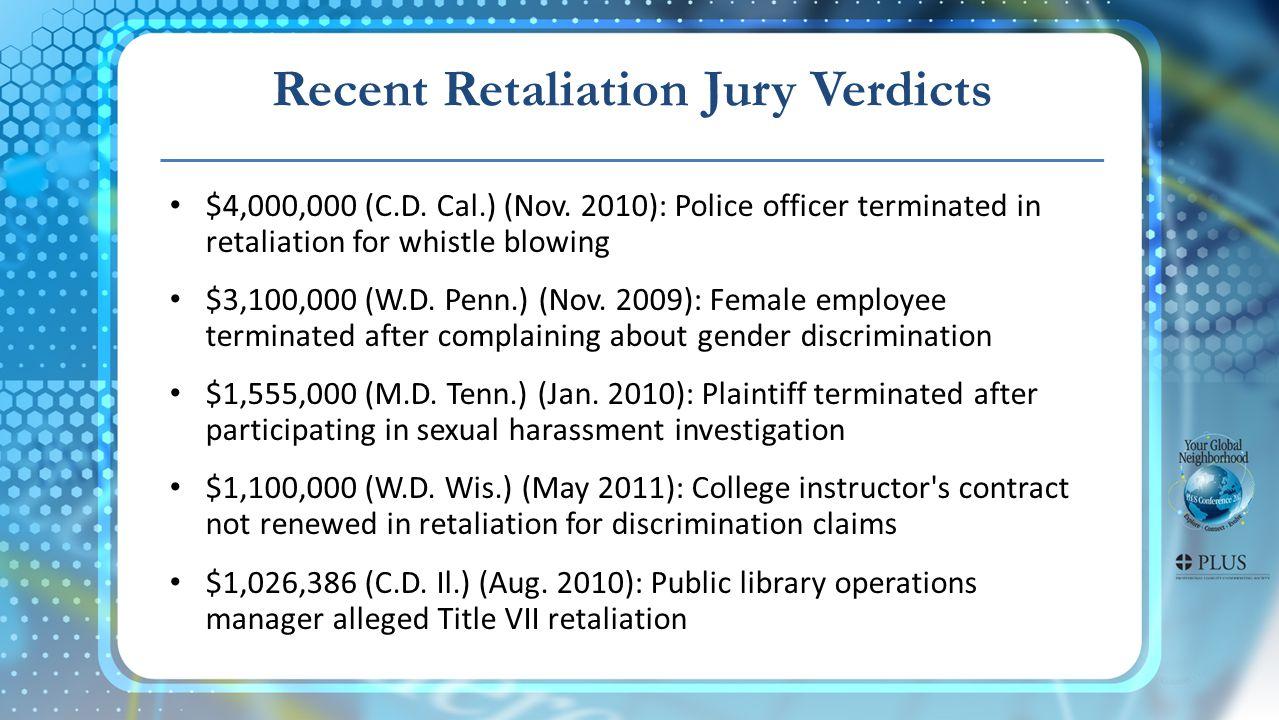 Recent Retaliation Jury Verdicts $4,000,000 (C.D. Cal.) (Nov.