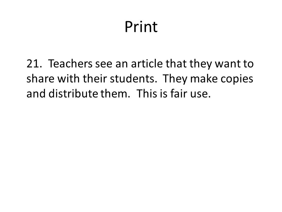 Print 21. Teachers see an article that they want to share with their students.