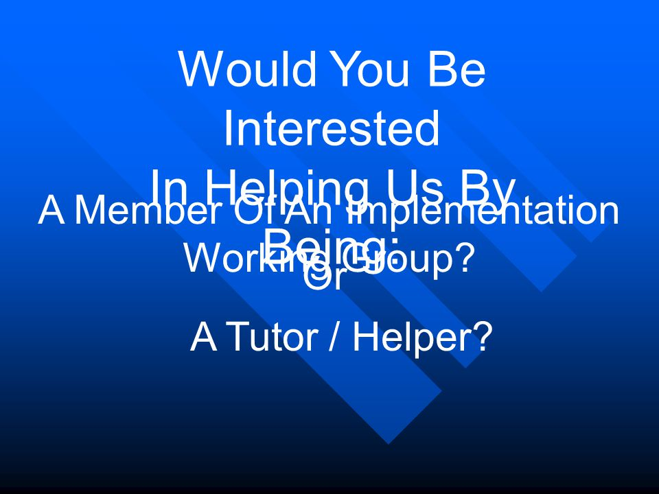 Issues for Working Group Recruiting Tutors How many.