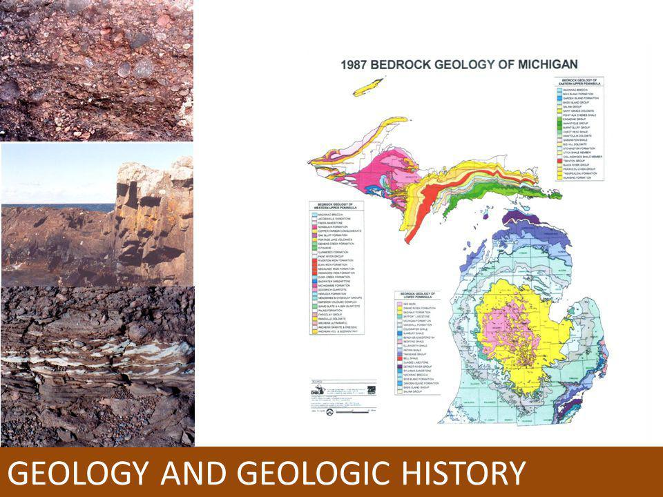 GEOLOGY AND GEOLOGIC HISTORY
