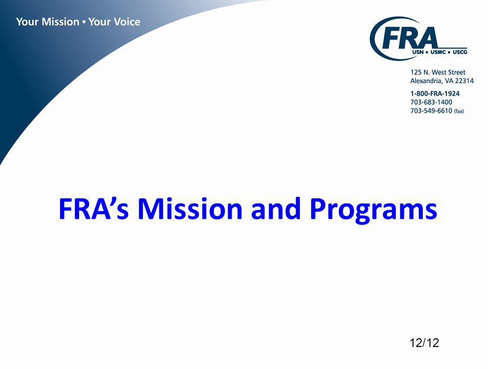 FRAs Mission and Programs 12/12