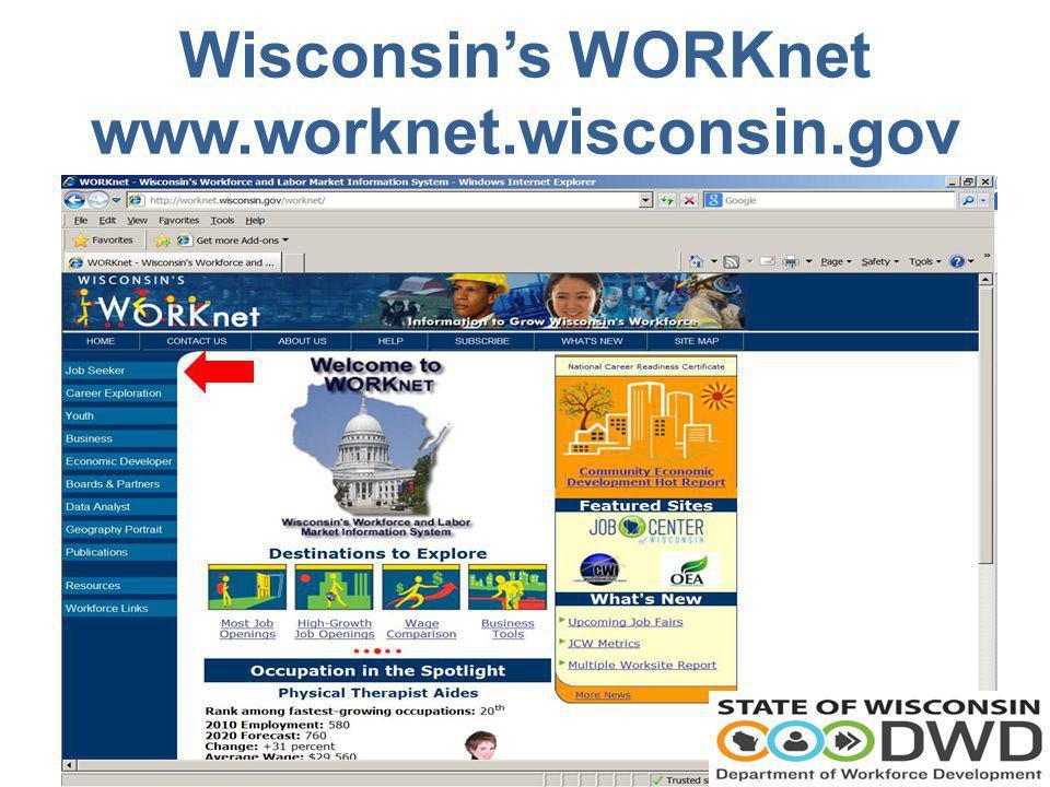 Wisconsins WORKnet www.worknet.wisconsin.gov