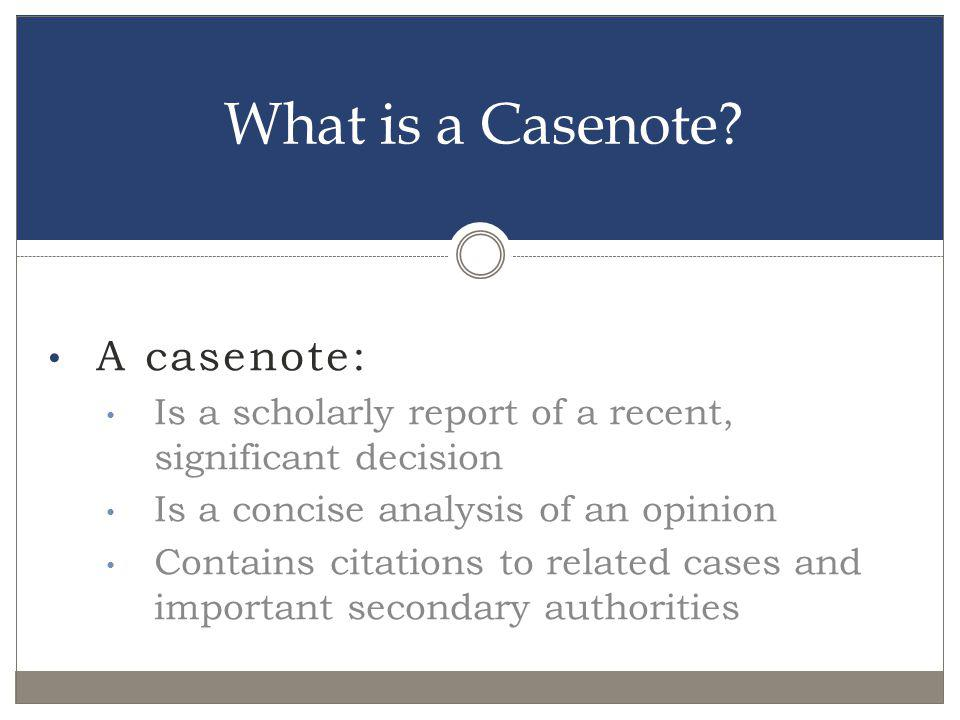 Sections of a Casenote I.Introduction A. Lead Paragraph B.
