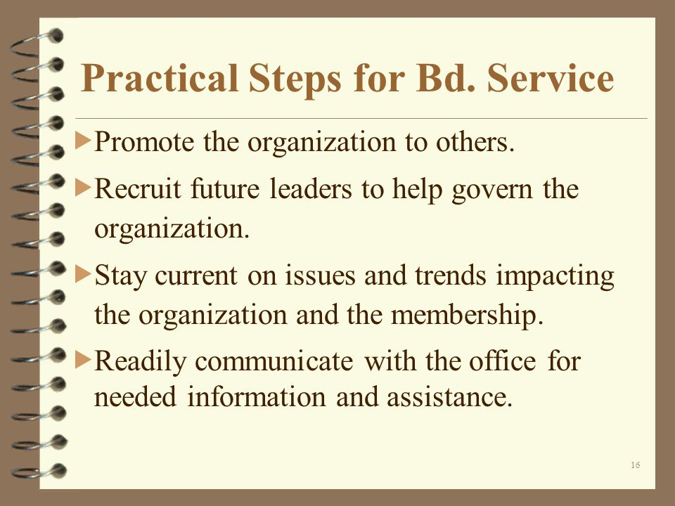 16 Practical Steps for Bd. Service Promote the organization to others.