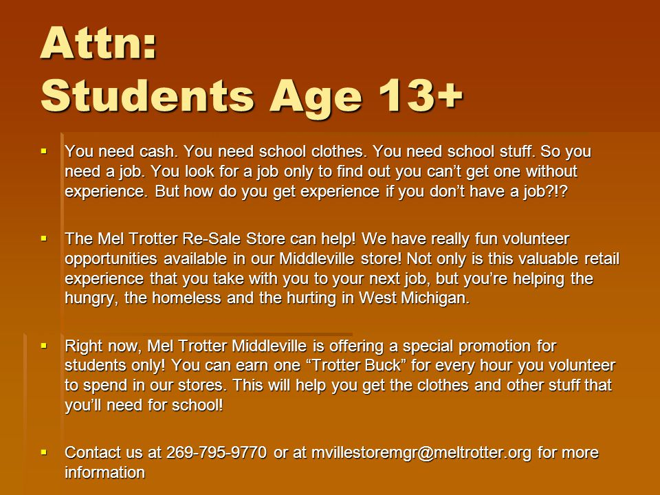 Attn: Students Age 13+ You need cash. You need school clothes.
