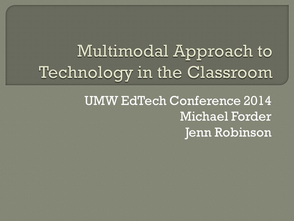 UMW EdTech Conference 2014 Michael Forder Jenn Robinson