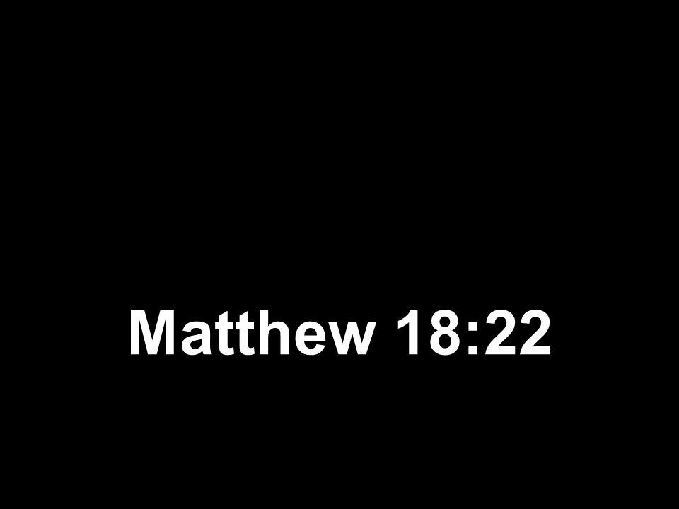 Matthew 18:22