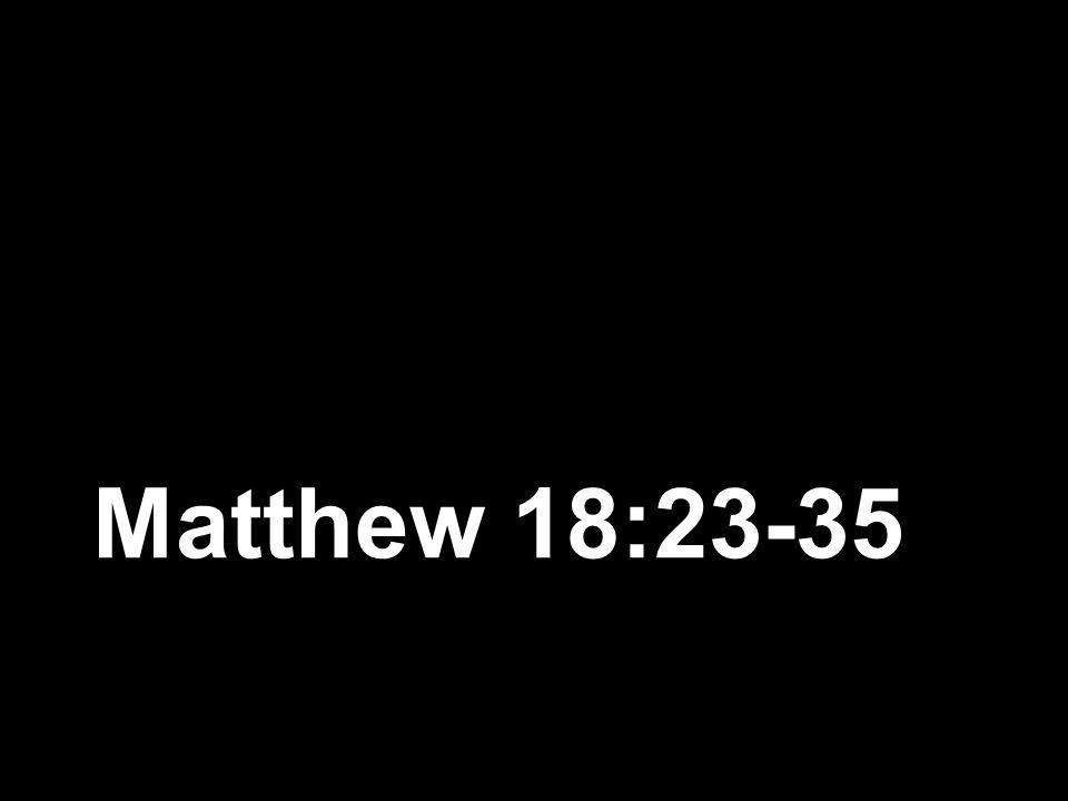 Matthew 18:23-35
