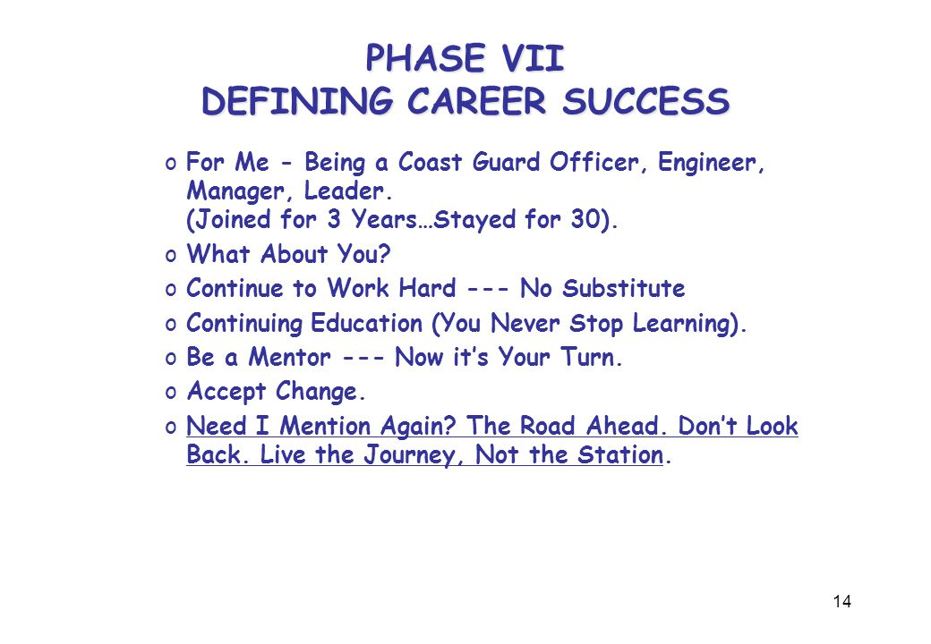 15 PHASE VIII CHANGING JOBS, CAREERS, OWNING YOUR OWN BUSINESS oChoices, Choices, Choices.