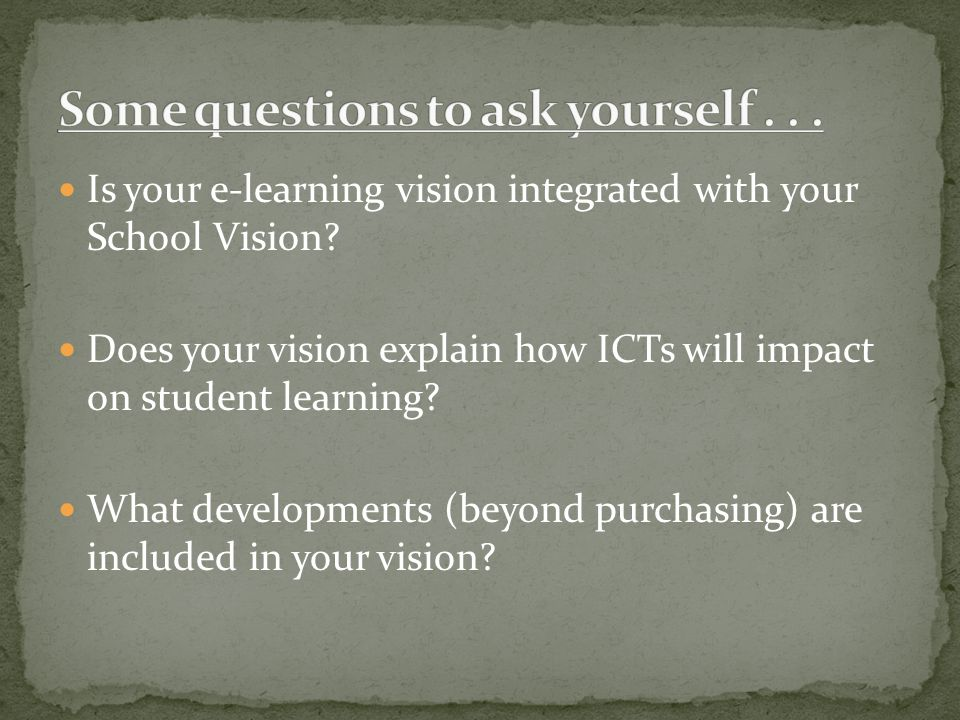 Is your e-learning vision integrated with your School Vision.