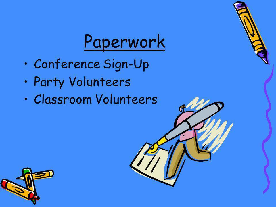 Paperwork Conference Sign-Up Party Volunteers Classroom Volunteers
