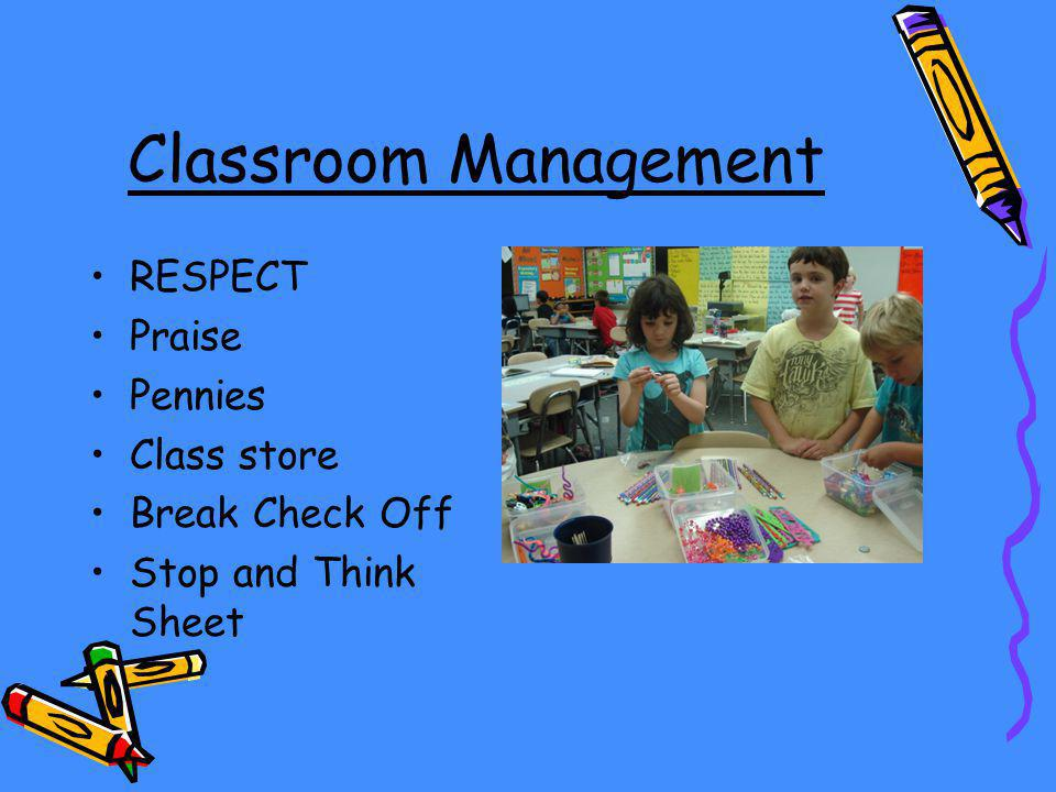 Classroom Management RESPECT Praise Pennies Class store Break Check Off Stop and Think Sheet