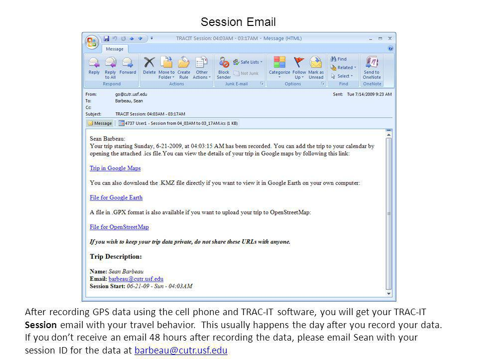 After recording GPS data using the cell phone and TRAC-IT software, you will get your TRAC-IT Session email with your travel behavior.