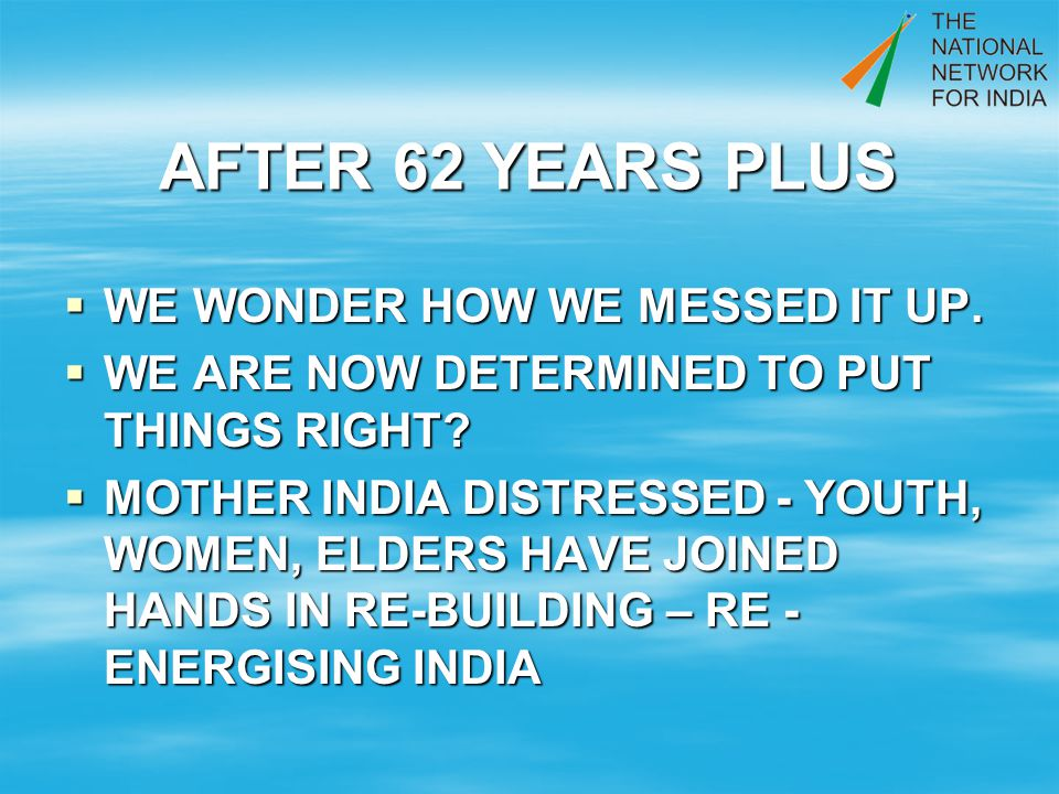 AFTER 62 YEARS PLUS WE WONDER HOW WE MESSED IT UP.