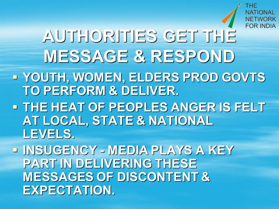 AUTHORITIES GET THE MESSAGE & RESPOND YOUTH, WOMEN, ELDERS PROD GOVTS TO PERFORM & DELIVER.