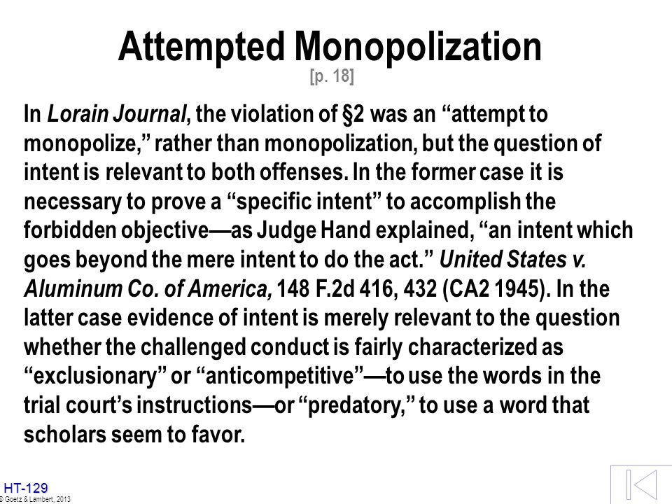 HT-128 © Goetz & Lambert, 2013 u u Jury Instructions Jury Instructions Aspen v. Aspen Highlands u u Market Power Market Power u u Elements of Monopoli