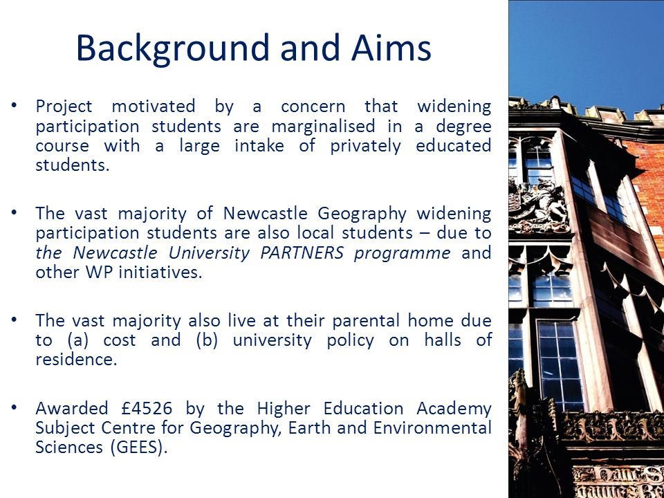 Background and Aims Project motivated by a concern that widening participation students are marginalised in a degree course with a large intake of privately educated students.