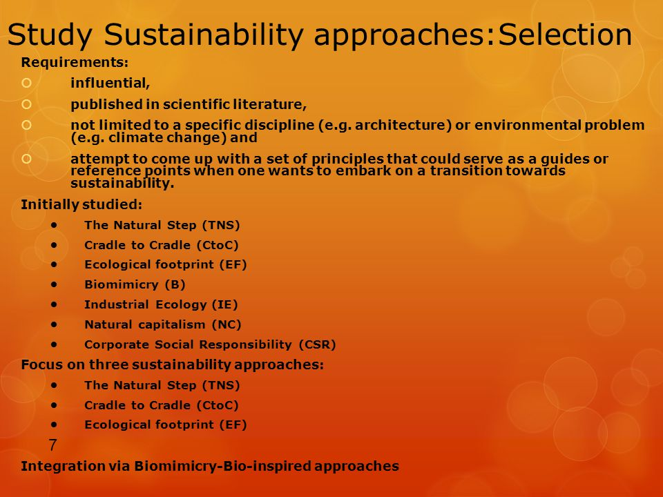 Study Sustainability approaches:Selection Requirements: influential, published in scientific literature, not limited to a specific discipline (e.g.