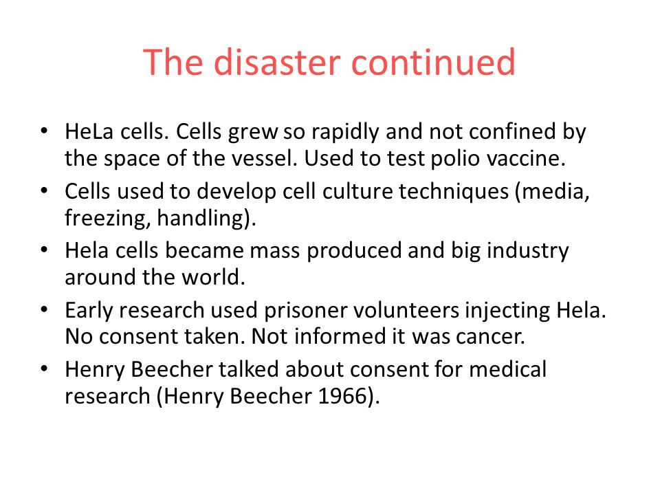 The disaster continued HeLa cells.