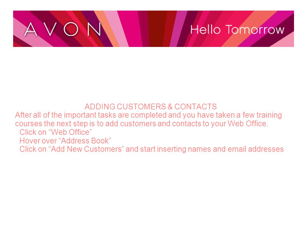 GRAND OPENING After adding your customers & contacts you will want to let everyone know that you are Open for Business.