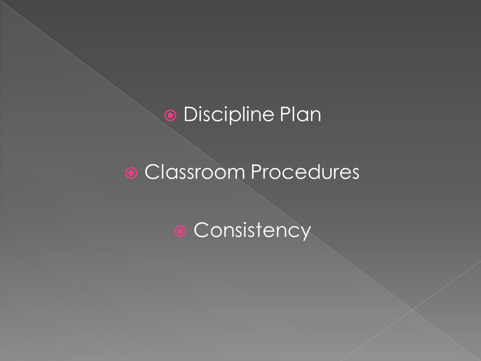 Discipline Plan Classroom Procedures Consistency