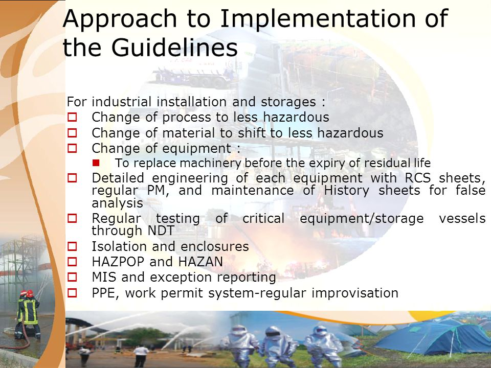 Financial Resources for Implementation The MoEF will ensure that newly established industries will be made to comply with earthquake resistant design and construction practises, adequate preparedness within the plant perimeter and adoption of best engineering practises as a preventive measure.