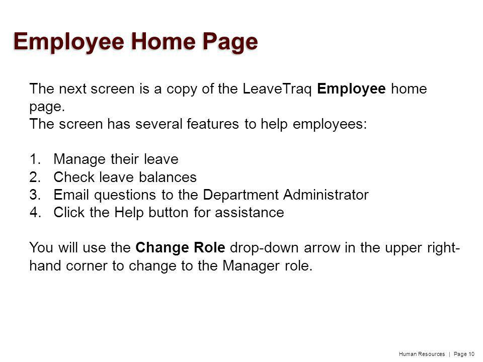 Human Resources | Page 10 The next screen is a copy of the LeaveTraq Employee home page.