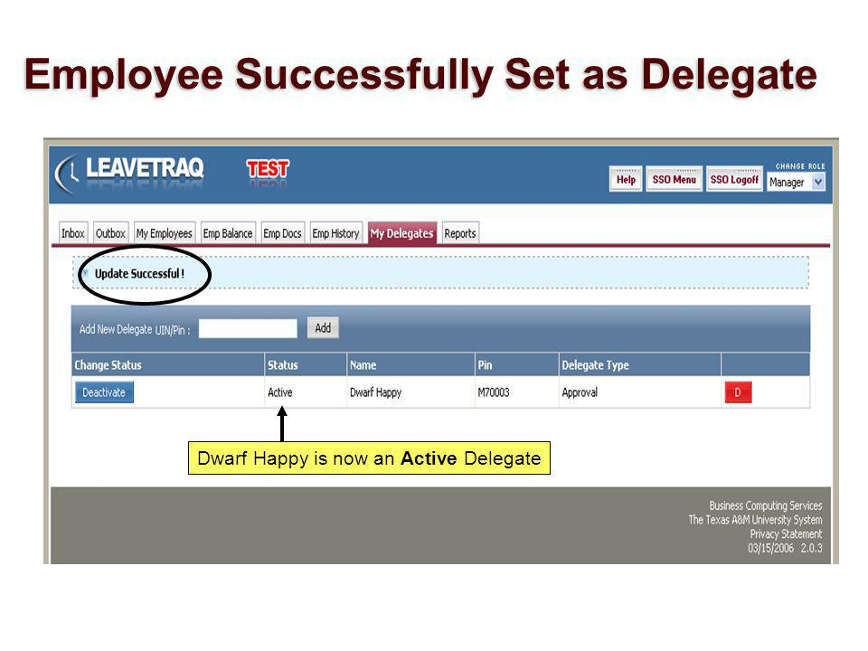Dwarf Happy is now an Active Delegate Employee Successfully Set as Delegate