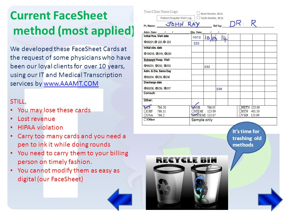 History The term FaceSheet is in circulation since 18 th century. Traditionally, FaceSheet is a patients visit financial chart, patients consolidated