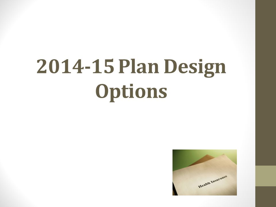 2014-15 Plan Design Options