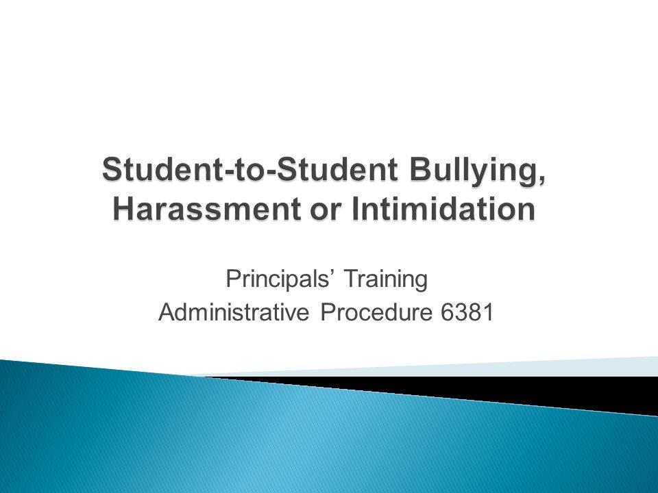 Principals Training Administrative Procedure 6381