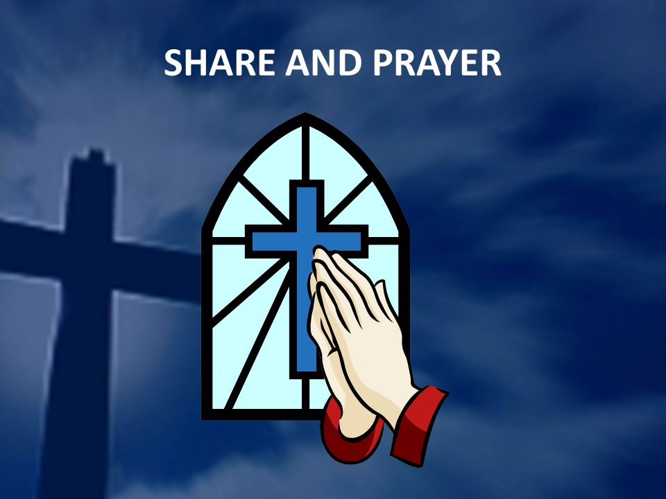 SHARE AND PRAYER
