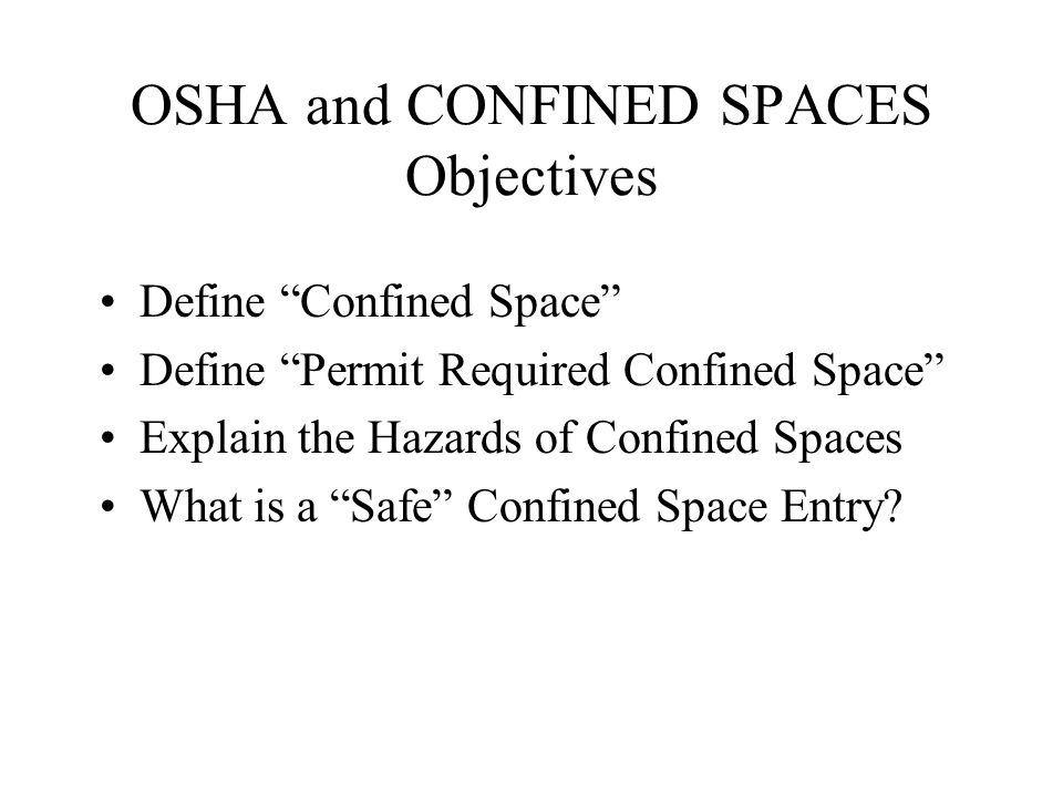 Is this a confined space.______ Is this a permit-required confined space.