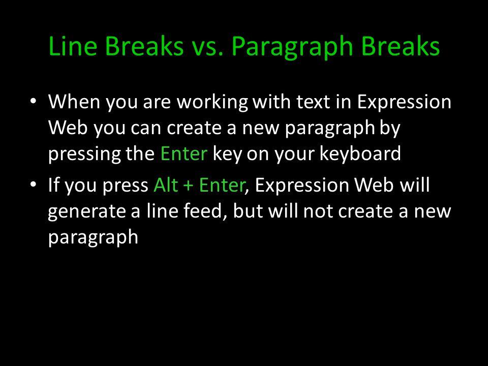 Line Breaks vs.