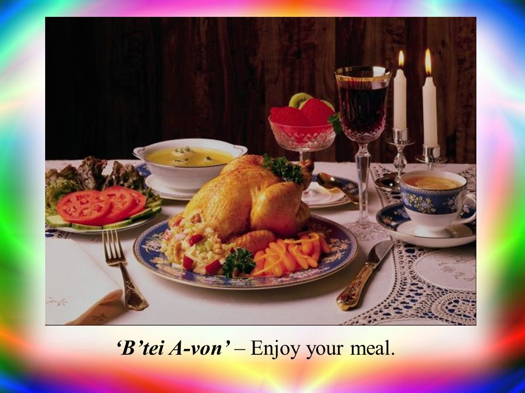 Btei A-von – Enjoy your meal.