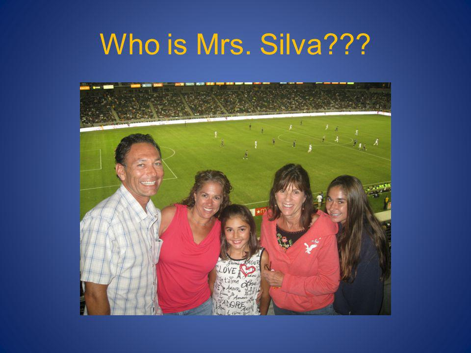 Who is Mrs. Silva???