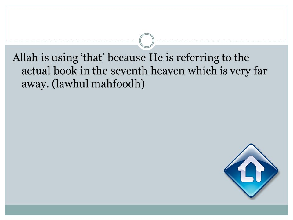 Allah is using that because He is referring to the actual book in the seventh heaven which is very far away. (lawhul mahfoodh)