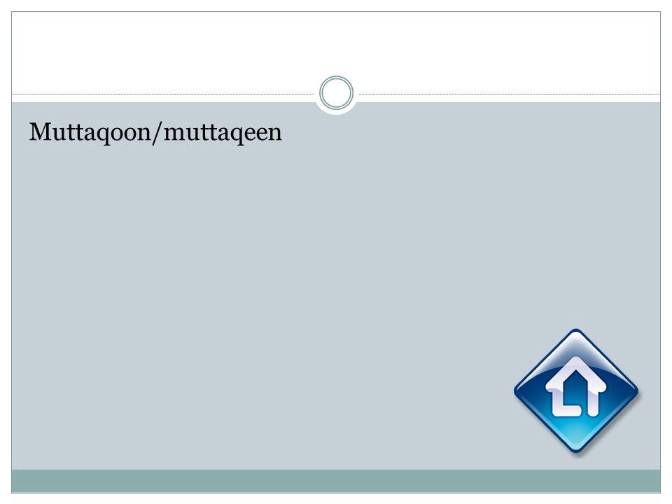 Muttaqoon/muttaqeen