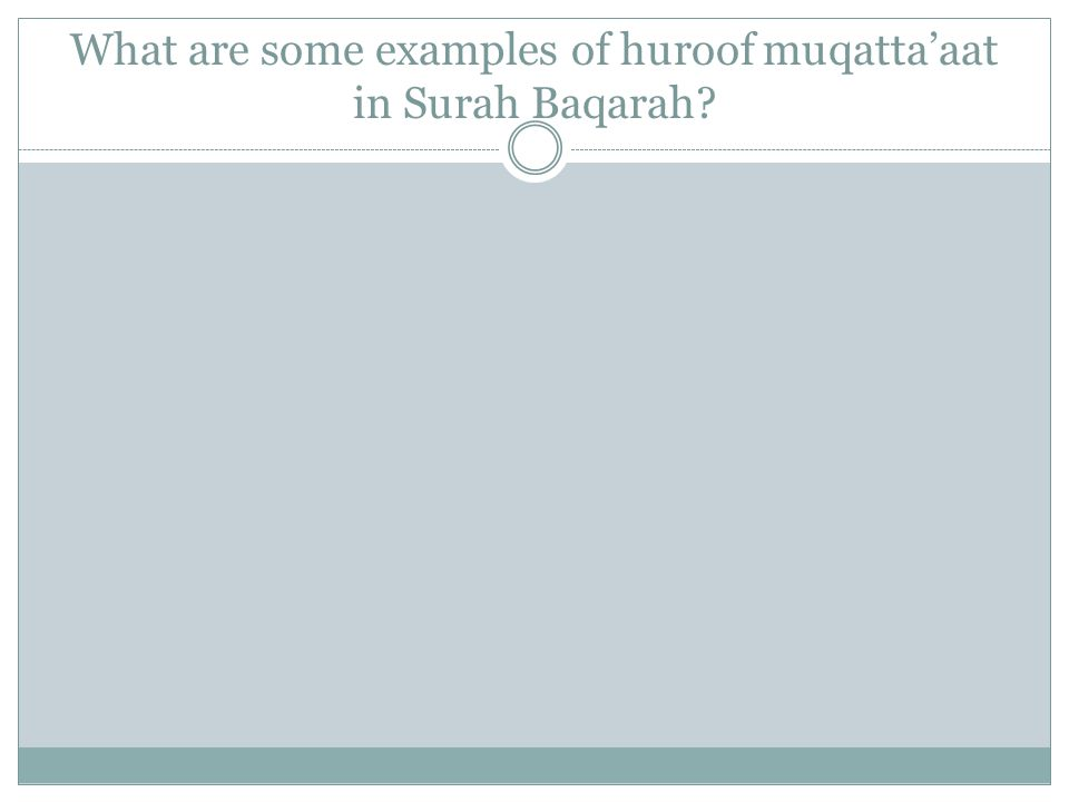 What are some examples of huroof muqattaaat in Surah Baqarah?