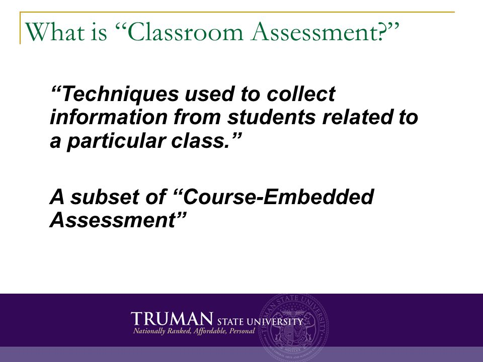 What is Classroom Assessment.