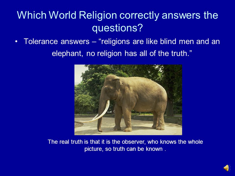 Which World Religion correctly answers the questions.