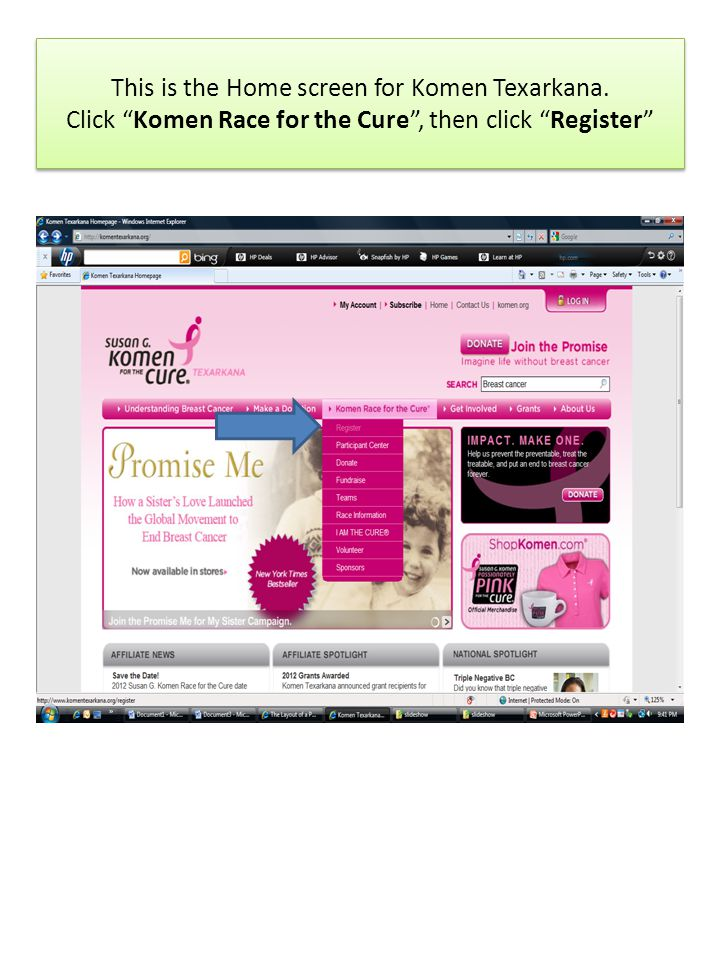 This is the Home screen for Komen Texarkana. Click Komen Race for the Cure, then click Register